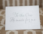 Wedding Card to Your Bride or Groom - To the One He Made for Me - Christian, Religious Card for Spouse, Anniversary, Valentine's Day - CS01