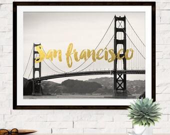 San Francisco Art Print Poster, California Art, Golden Gate Bridge, Travel Art Poster, San Francisco Photographic Print, Gold Wall Art Print