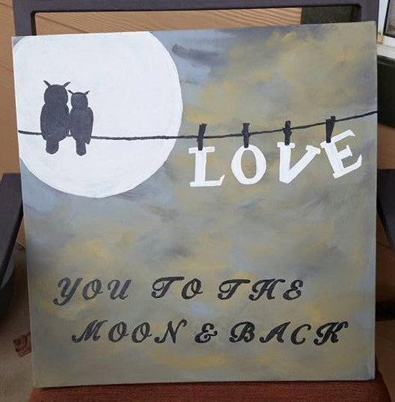 I Love You Quotes: Items Similar To I Love You To The Moon And Back On Etsy