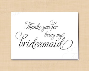 Thank You for Being My Bridesmaid Printable Wedding Card, Simply Elegant: 5 x 3.5 - Instant Download