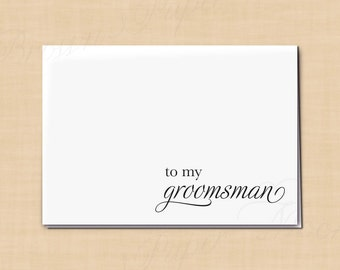 To My Groomsman Printable Thank You Card, Simply Elegant: 5 x 3.5 - Instant Download