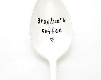 Grandma's Coffee Spoon. Hand Stamped Spoon for Mother's Day Gift Idea. Coffee Lover Gift.