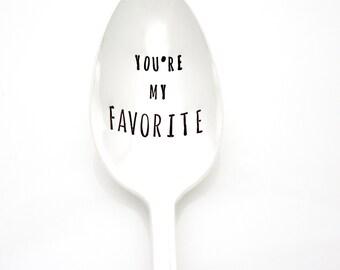 You're My Favorite, Hand Stamped Spoon. Stamped Coffee Spoon. Vintage Stamped Silverware by Milk & Honey  ®