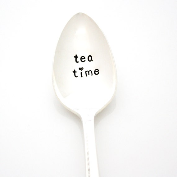 Tea Time. Hand stamped spoon for a relaxing cuppa. Stamped silverware by Milk & Honey ®