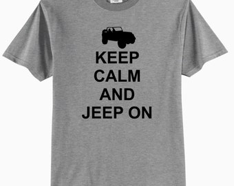 Keep Calm and Jeep On - Adult T-Shirt