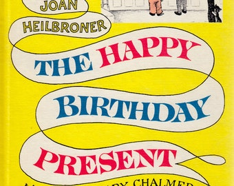 The Happy Birthday Present by Joan Heilbroner, illustrated by Mary Chalmers (An I Can Read Book)