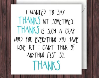 Crap Thanks. Funny Thank You Card. Funny Greeting Card. Funny Card
