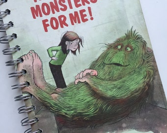 No More Monsters for Me Recycled Journal
