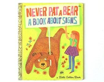 Vintage 1971 Little Golden Book Never Pet a Bear a Book about Signs