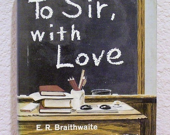 To Sir, with Love by E. R. Braithwaite,  4th Printing June 1966