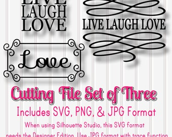 SVG Files Set of 3 Live Laugh Love-SVG PNG jpg all included-Cut File Words with Swirls for Wooden Signs Home Gifts Wedding Etc!