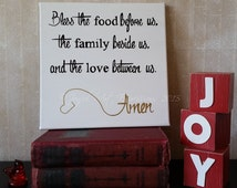 Family quote -  Family Blessing -  Blessings Quote -  Prayer Sign -  Family Prayer -  Valentines Gift -  quote on canvas -  Bless the food