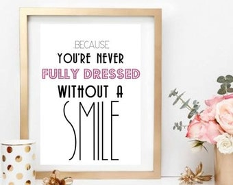 You're Never Fully Dressed Without A Smile, Artwork, Annie, Musicals, Broadway, A3, Picture, Smile, Show Girl,  INSTANT Download