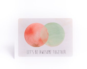 Let's Be Awesome Together card