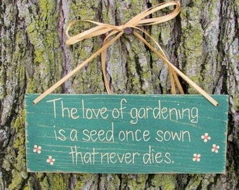 The Love of Gardening - Dark Green - Hand Painted Wooden Sign