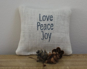 Love Peace Joy balsam fir filled sachet