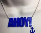 large laser cut 'AHOY!' nautical style necklace