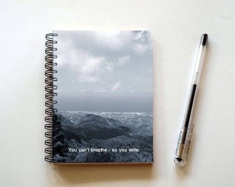 You can't breathe - so you write - spiral notebook Pocket Journal Jotter