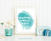 Stay Humble Work Hard Be Kind - Calligraphy Watercolor Printable art wall decor - Inspirational quote poster - Instant download