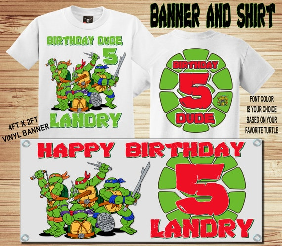 Banner and Shirt Combo ! TMNT Birthday Front and Back T Shirt Personalized - Teenage Mutant Ninja Turtles