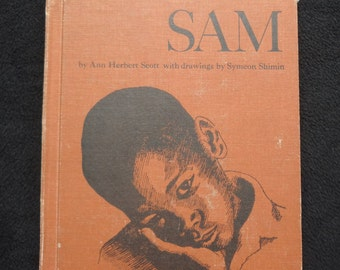 Sam  by Ann Herbert Scott with drawings by Symeon Shiminn 1967