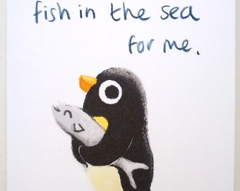 There's only ONE fish in the sea for me  - greetings card (blank inside for your message)