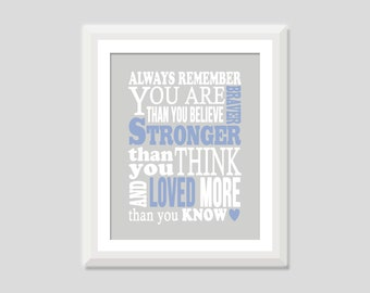 Always Remember You Are Braver, You Are Stronger, Nursery Quote, Baby Boy Nursery Art, Baby Girl Nursery, Inspirational Quote, Nursery Decor