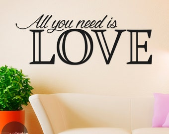 All You Need Is Love Vinyl Wall Decal Sticker