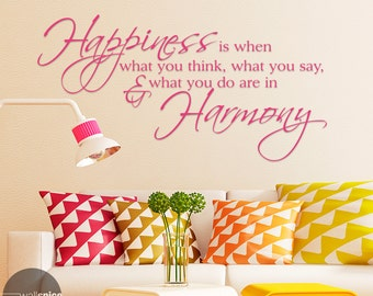 Happiness Is When What You Think What You Say & What You Do Are In Harmony Gandhi Vinyl Wall Decal Sticker