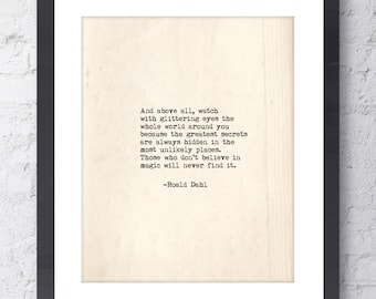 Roald Dahl Quote. Watch with glittering eyes Inspirational Art. Typographic Print. Wall Art. Typewriter Series. Home Decor. Roald Dahl Print