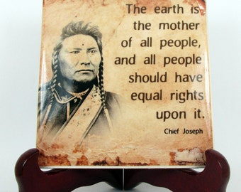 Native American Ceramic Tile Chief Joseph Young Wallowa quote Hand Made Indians History