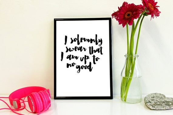 I Solemnly Swear That I Am Up To No Good - Harry Potter - Typographic Art Print - A4 A5 - Funny Inspirational