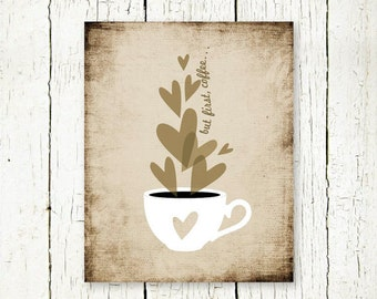 but first coffee quote printable kitchen wall art print digital instant download coffee love poster beige brown wall decor distressed jpg
