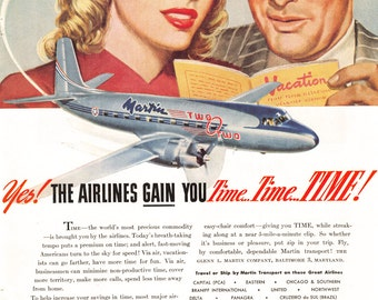1947 Martin Aircraft Ad - Airlines Can Gain You Time! - 1940s Air Transportation Advertising