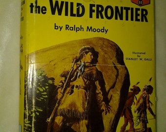 Vintage 1955 Kit Carson and the Wild Frontier by Ralph Moody, Ill. by Stanley Galli, good condition, jacket fair,Random House, Landmark