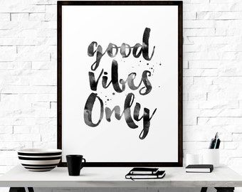 Good Vibes Only, Modern Typography Art, Living Room Art, Printable Quotes, Inspirational Quote, Instant Download Art, Good Vibes Print