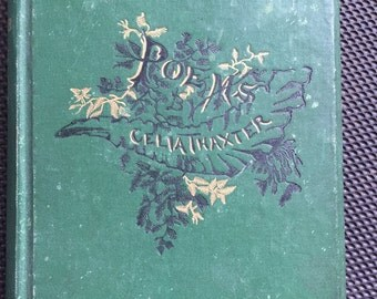 Poems by Celia Thaxter - Houghton, Osgood, and Company. The Riverside Press 1880 #1257