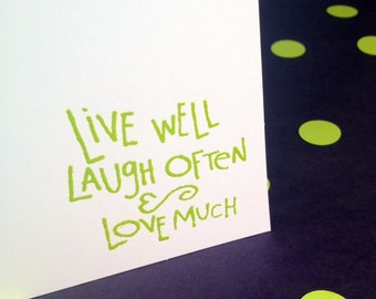 Note Cards - Live Well, Laugh Often, Love Much - Green and White - Set of 8