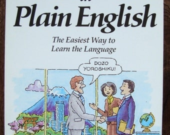 Japanese in Plain English - the Easiest Way to Learn the Language - Self Taught Learn to Speak Japanese