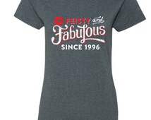 19th Birthday Gift - Feisty and Fabulous Since 1996 Shirt - Tee - T-Shirt - Gift for Her- Funny - FF1996