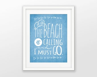 The Beach Is Calling And I Must Go Inspirational Quote Wall Art Poster - Travel Quote Map Modern Wall Art Print