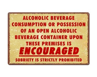 Drinking Encouraged Metal Sign (999-00144)