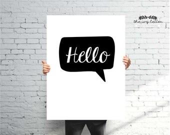 Modern Hello Poster Printable, Inspirational Quotes, Digital Prints, Black and White Art, Wall Art Prints, Digital Download,