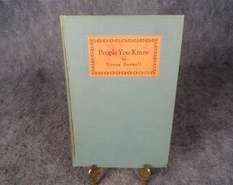 People You Know By Young Boswell 1924 Hardcover