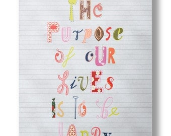 "Printable Quote ""The Purpose of our Lives..."",Inspirational Wall Art,Typography Poster,Motivational Print,Handmade,DIY,Instant Download"