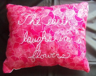 The Earth Laughs in Flowers embroidered pillow