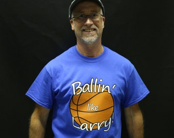 BALLIN' LIKE LARRY  T-Shirt