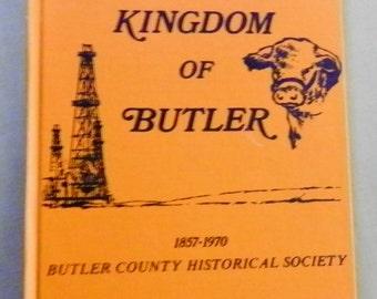 The Kingdom of Butler 1857 - 1970 Butler County Kansas History Book