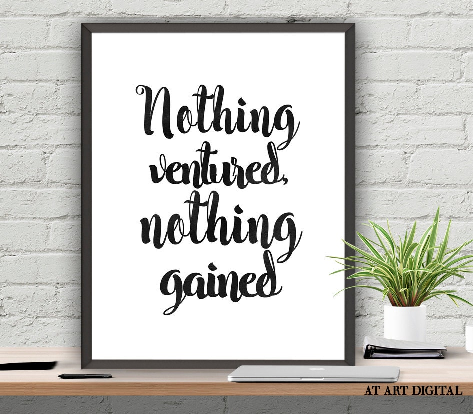 essay about nothing ventured nothing gained
