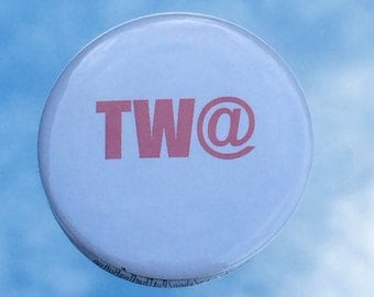 """1.50"""" Pinback button """"TW@"""" adult humour"""